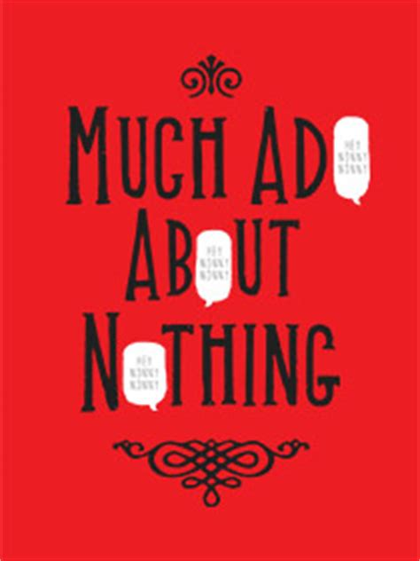 Much Ado about Nothing: A Story about Love and Betrayal